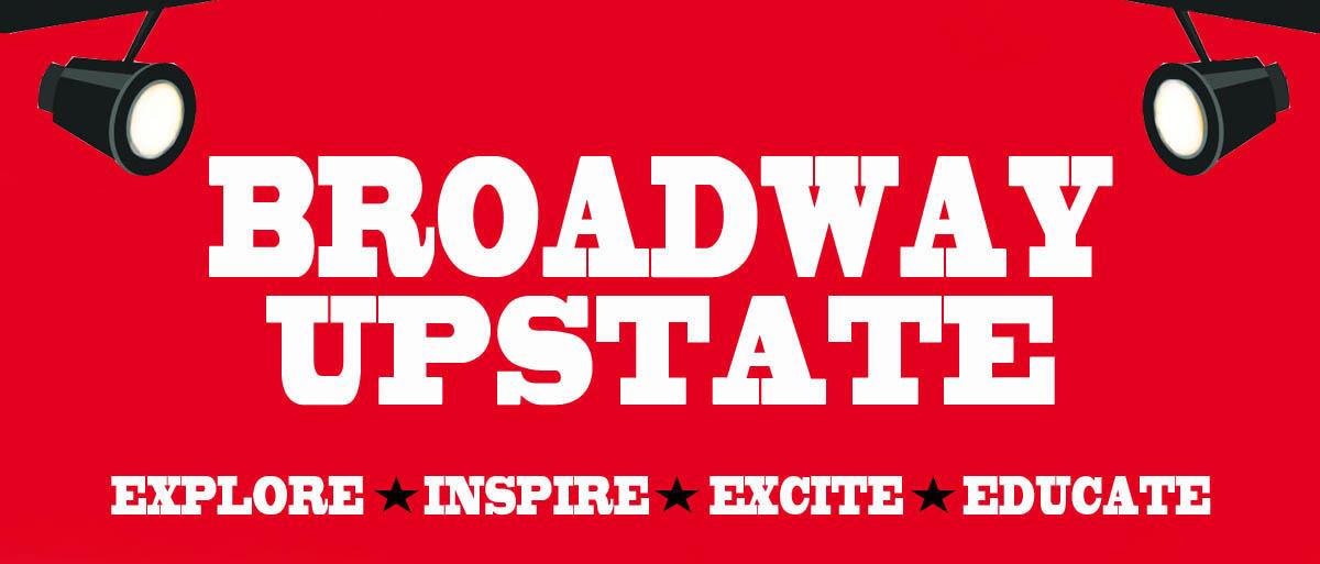 Broadway Upstate